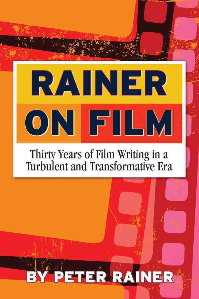 Rainer on Film By Rainer, Peter